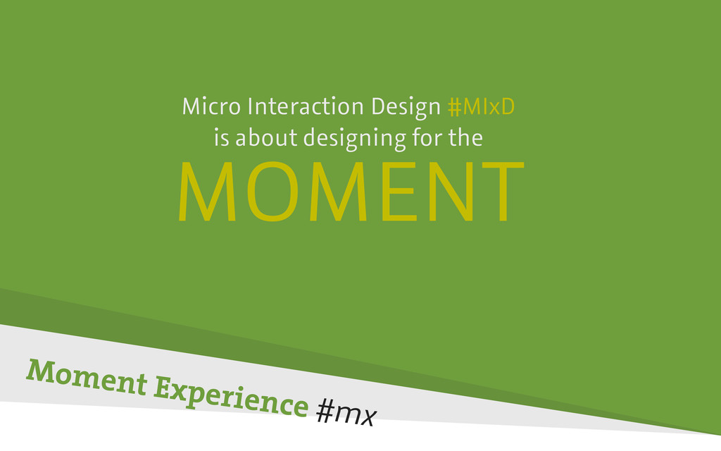 Micro Interaction Design #MIxD is about designi...