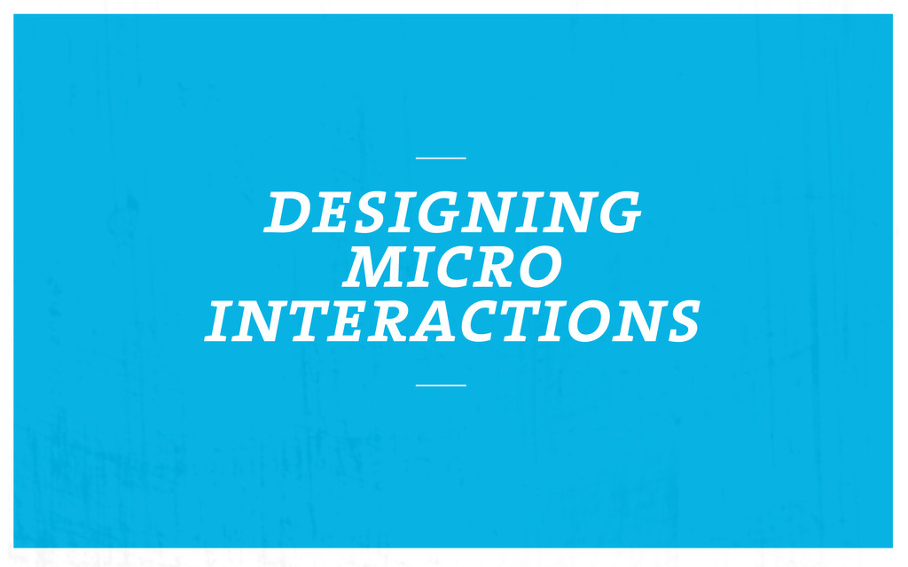 designing micro interactions