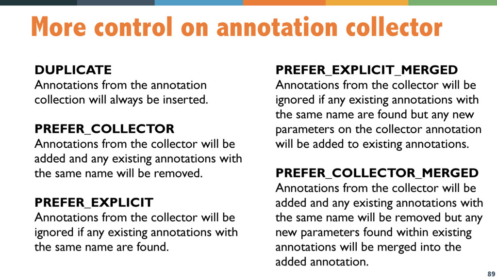 89 More control on annotation collector DUPLICA...