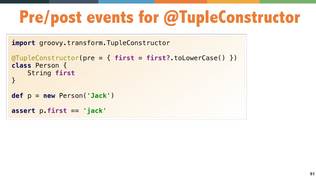 91 Pre/post events for @TupleConstructor import...