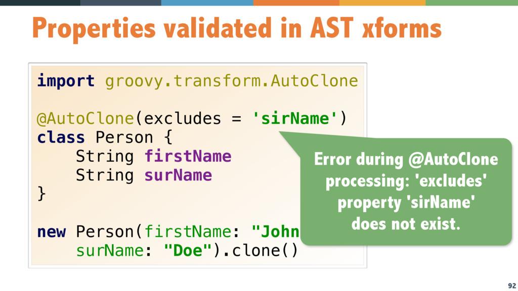 92 Properties validated in AST xforms import gr...