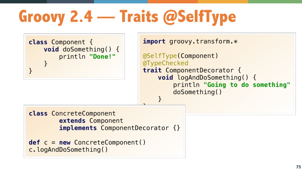75 Groovy 2.4 — Traits @SelfType class Componen...