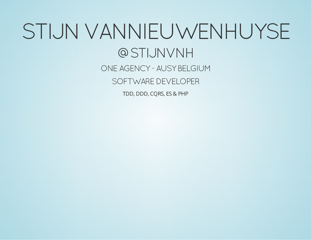 STIJN VANNIEUWENHUYSE @STIJNVNH ONE AGENCY - AU...