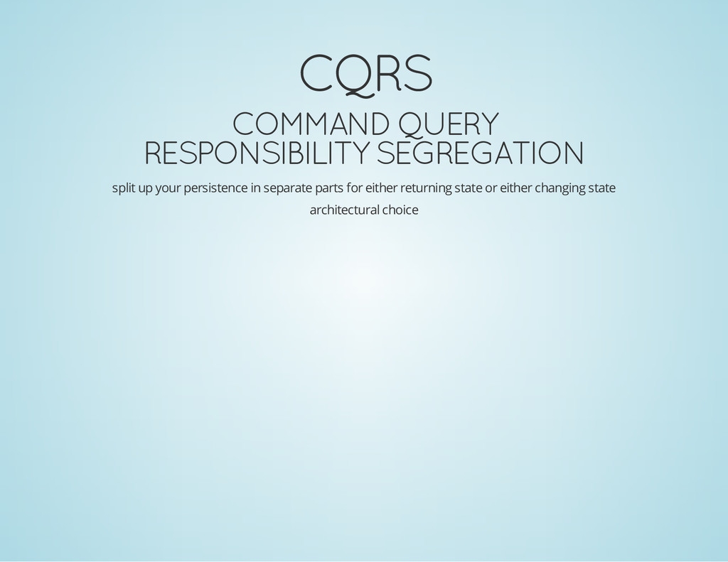 CQRS COMMAND QUERY RESPONSIBILITY SEGREGATION s...