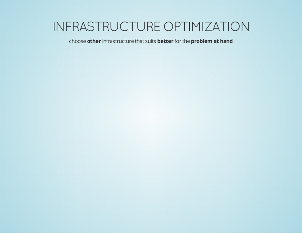 INFRASTRUCTURE OPTIMIZATION choose other infras...