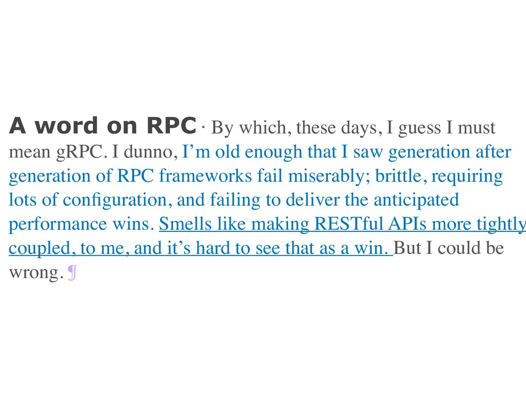 A word on RPC · By which, these days, I guess I...