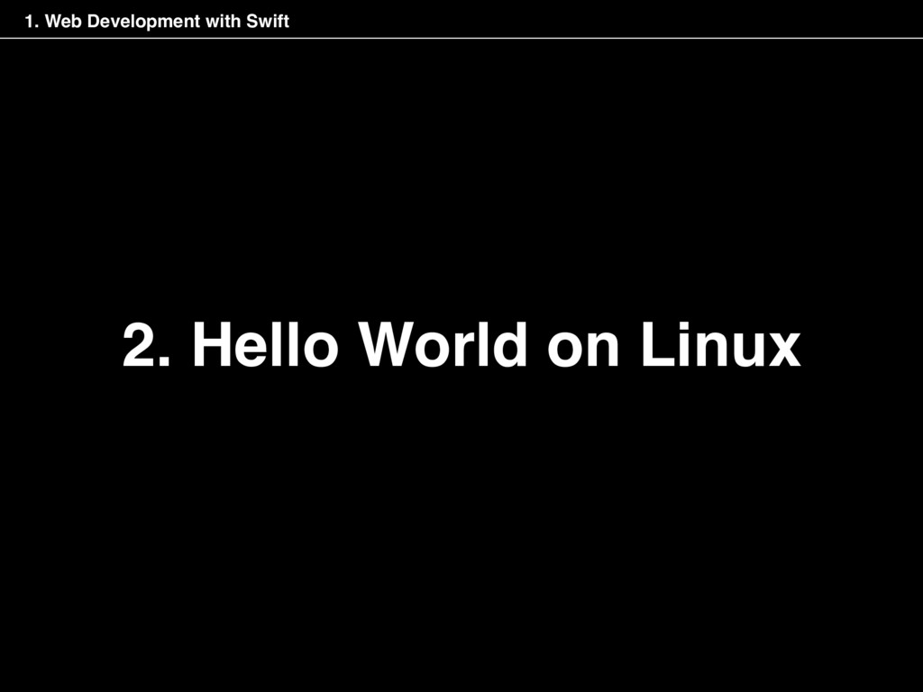 2. Hello World on Linux 1. Web Development with...