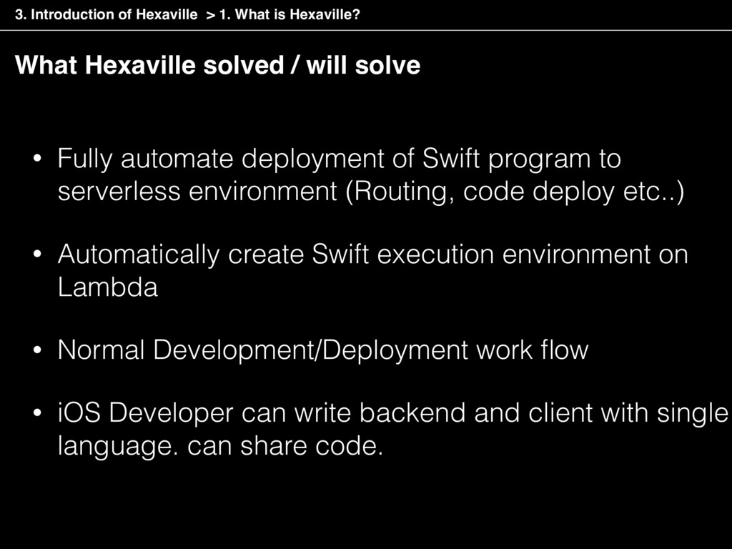 What Hexaville solved / will solve • Fully auto...