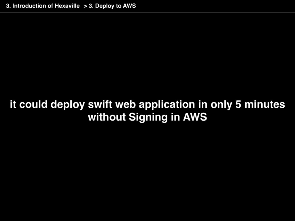 it could deploy swift web application in only 5...