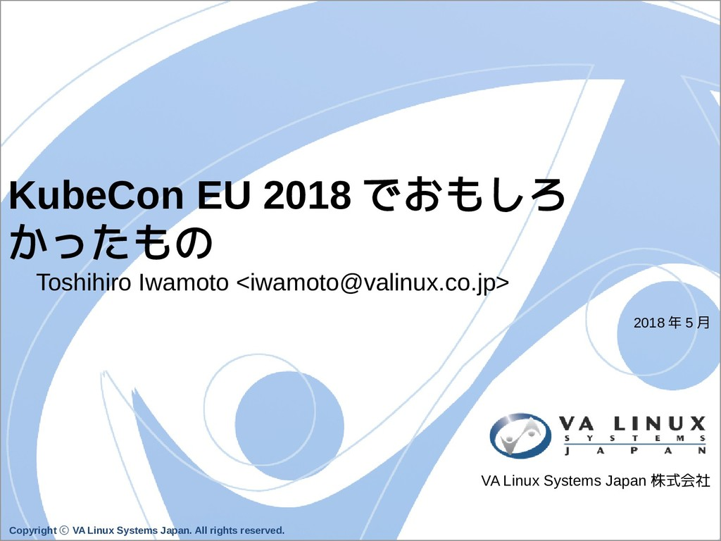 Copyright VA Linux Systems Japan. All rights re...