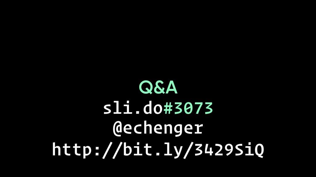 Q&A @echenger sli.do#3073 http://bit.ly/3429SiQ