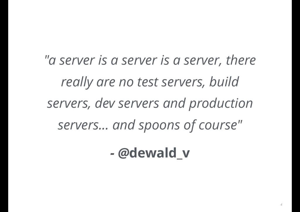 """a server is a server is a server, there really..."