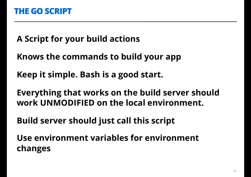 THE GO SCRIPT 38 A Script for your build action...