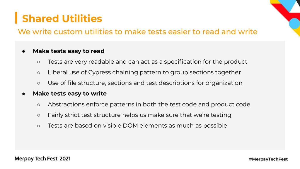 #MerpayTechFest Shared Utilities ● Make tests e...