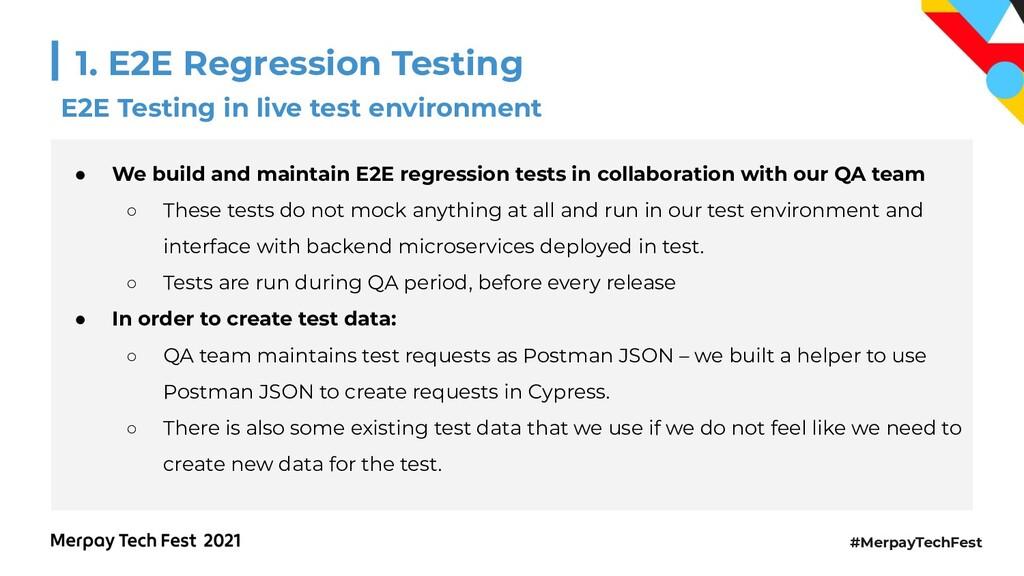 #MerpayTechFest 1. E2E Regression Testing E2E T...