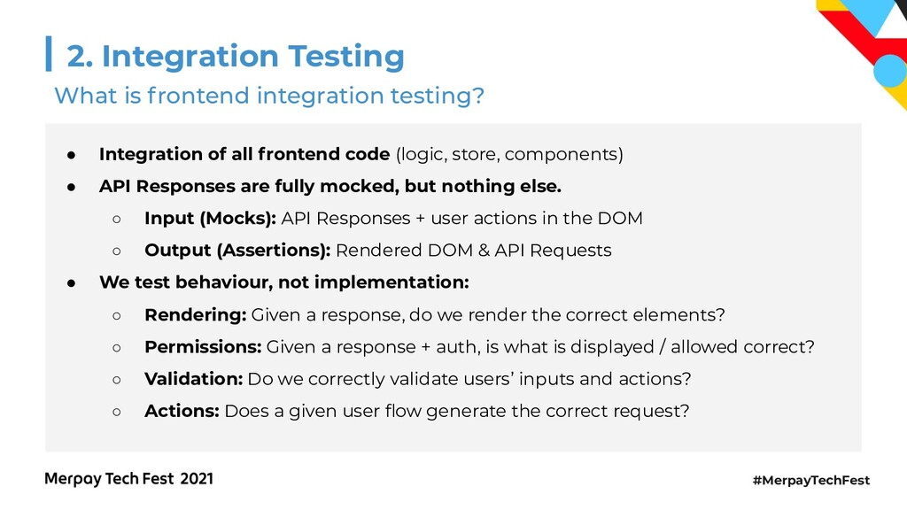 #MerpayTechFest 2. Integration Testing What is ...