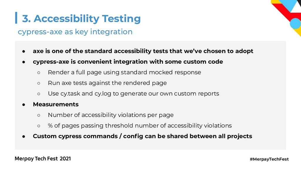 #MerpayTechFest 3. Accessibility Testing ● axe ...