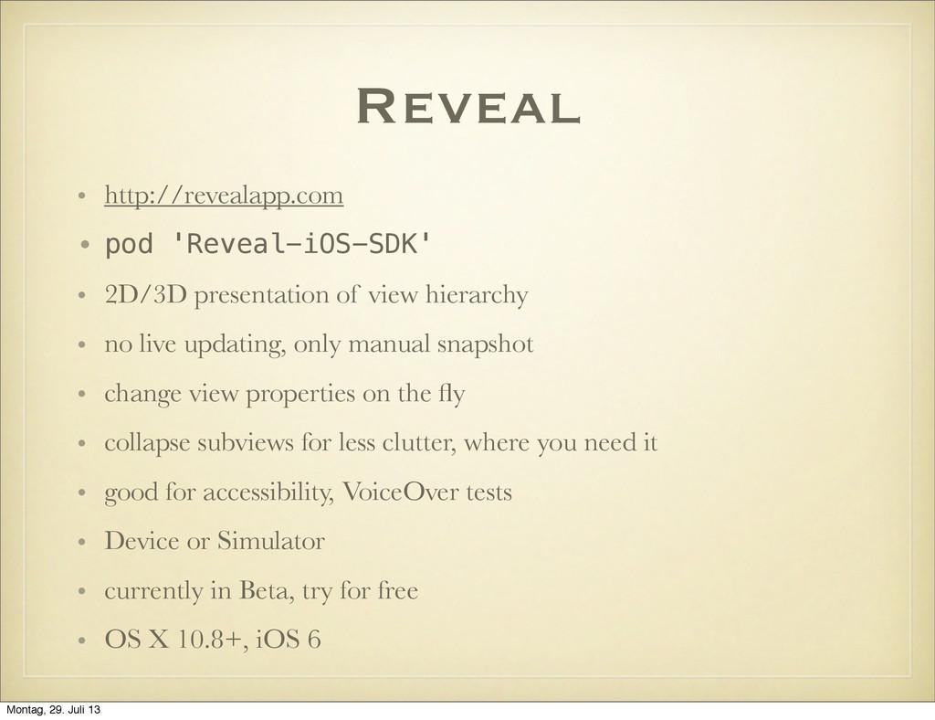 Reveal • http://revealapp.com • pod 'Reveal-iOS...