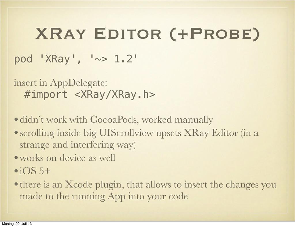 XRay Editor (+Probe) pod 'XRay', '~> 1.2' inser...