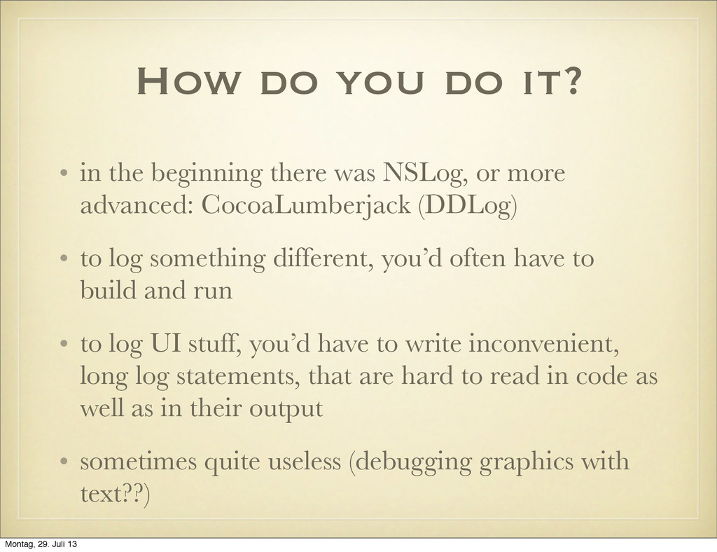 How do you do it? • in the beginning there was ...