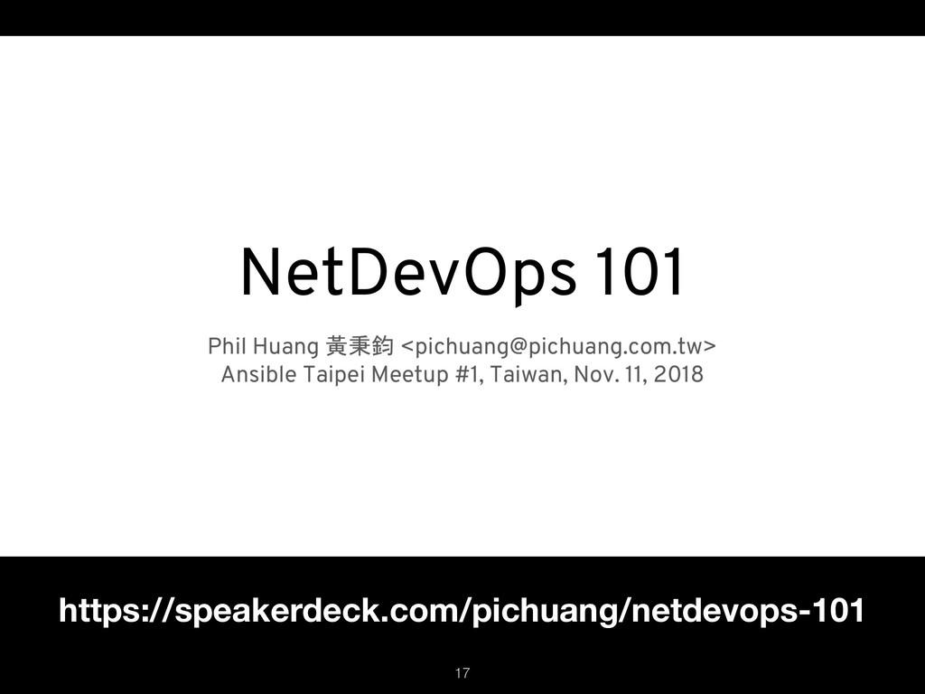 https://speakerdeck.com/pichuang/netdevops-101 ...
