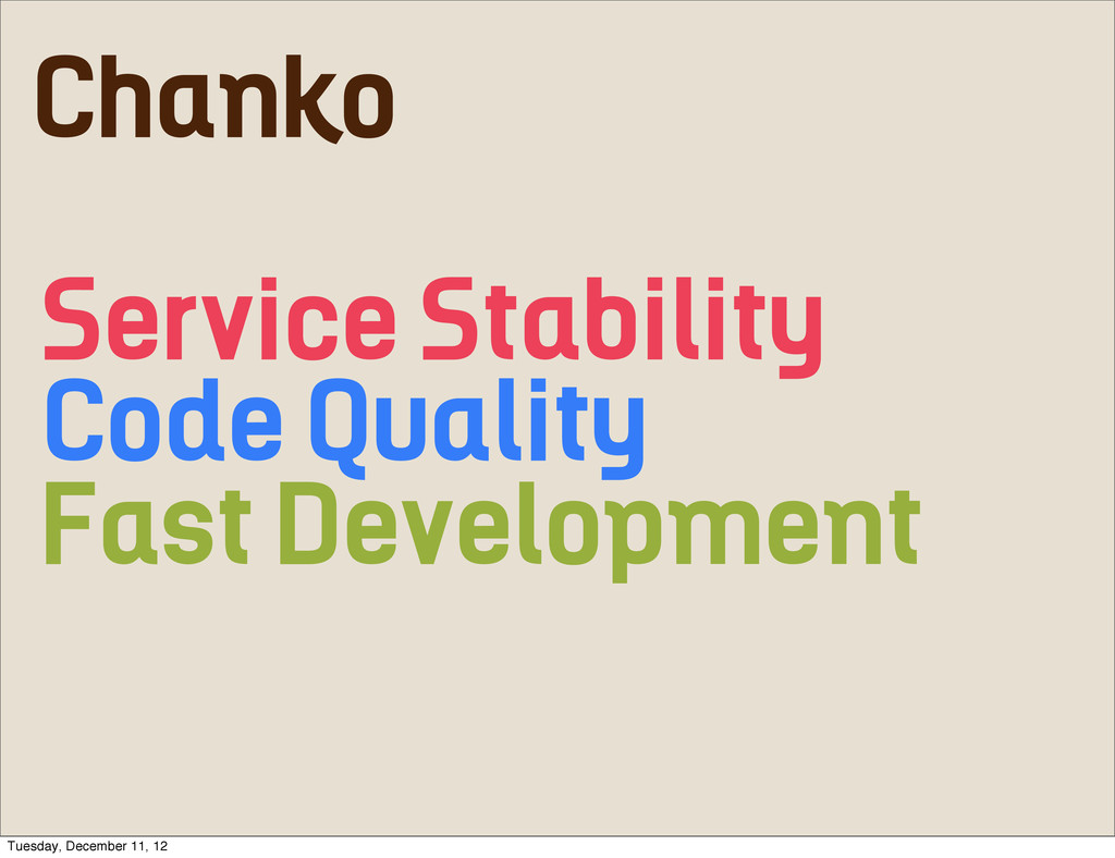 Service Stability Code Quality Fast Development...