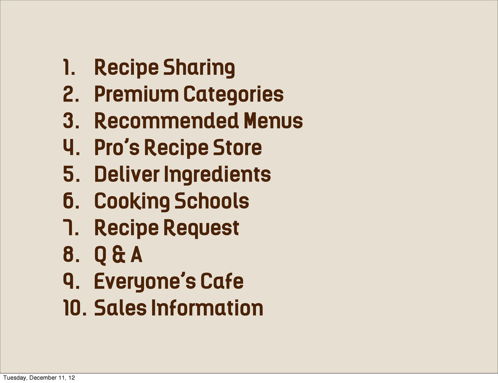 1. Recipe Sharing 2. Premium Categories 3. Reco...