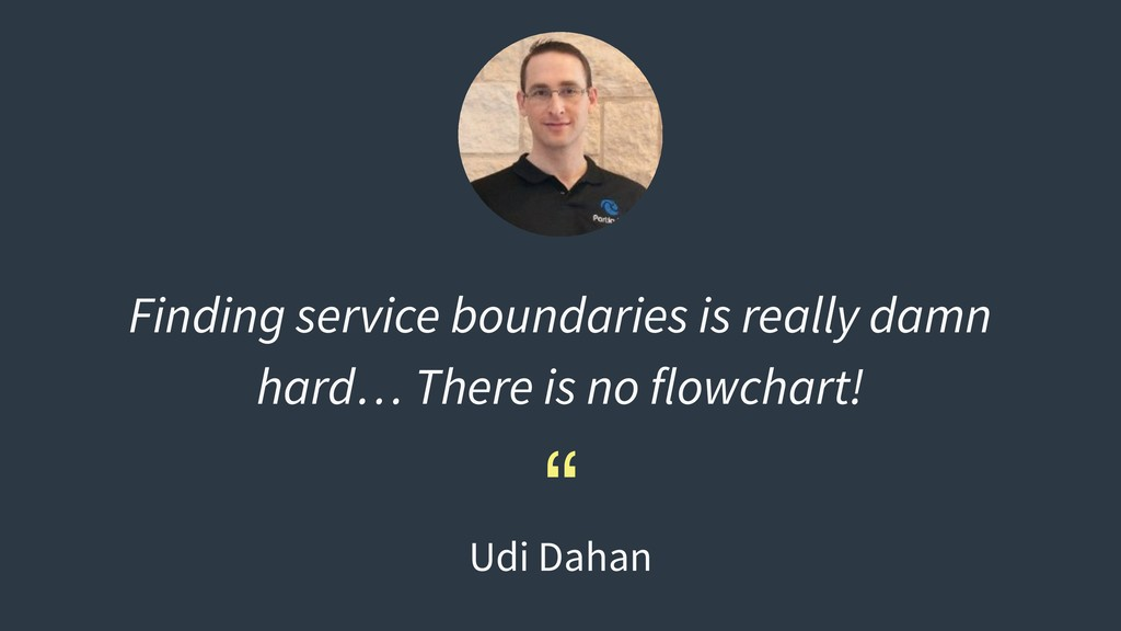 Finding service boundaries is really damn hard…...