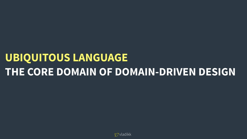 vladikk UBIQUITOUS LANGUAGE THE CORE DOMAIN OF ...