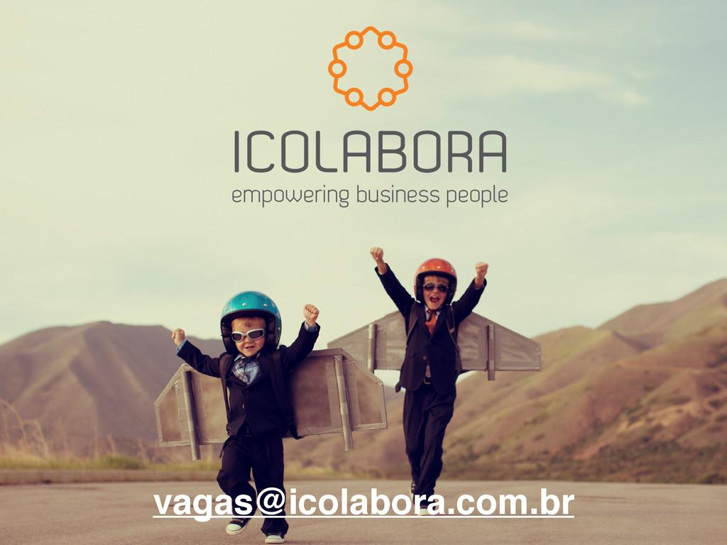 vagas@icolabora.com.br