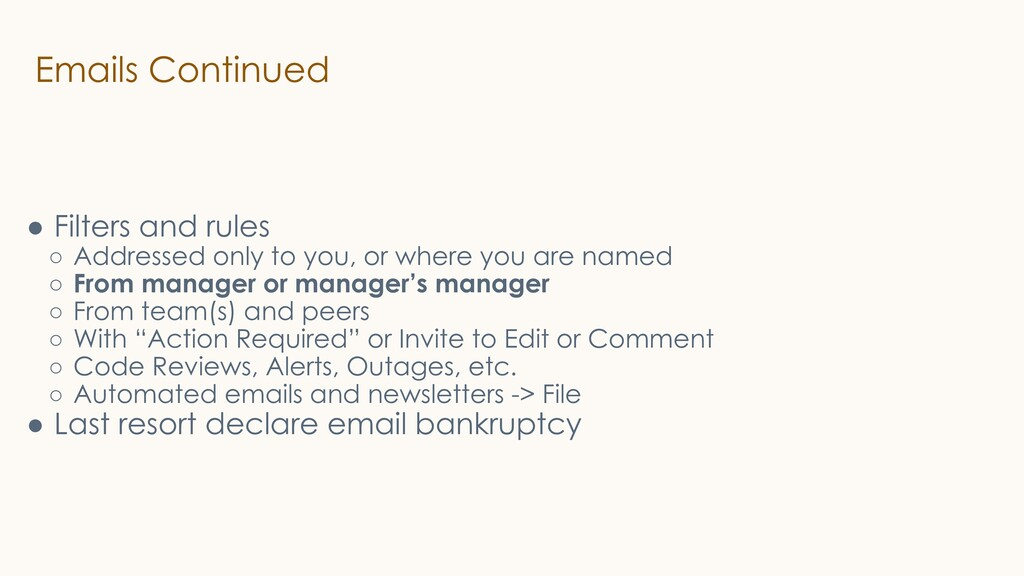 Emails Continued ● Filters and rules ○ Addresse...
