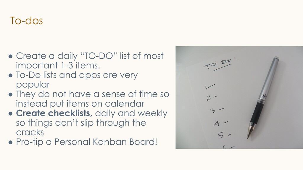 """To-dos ● Create a daily """"TO-DO"""" list of most im..."""