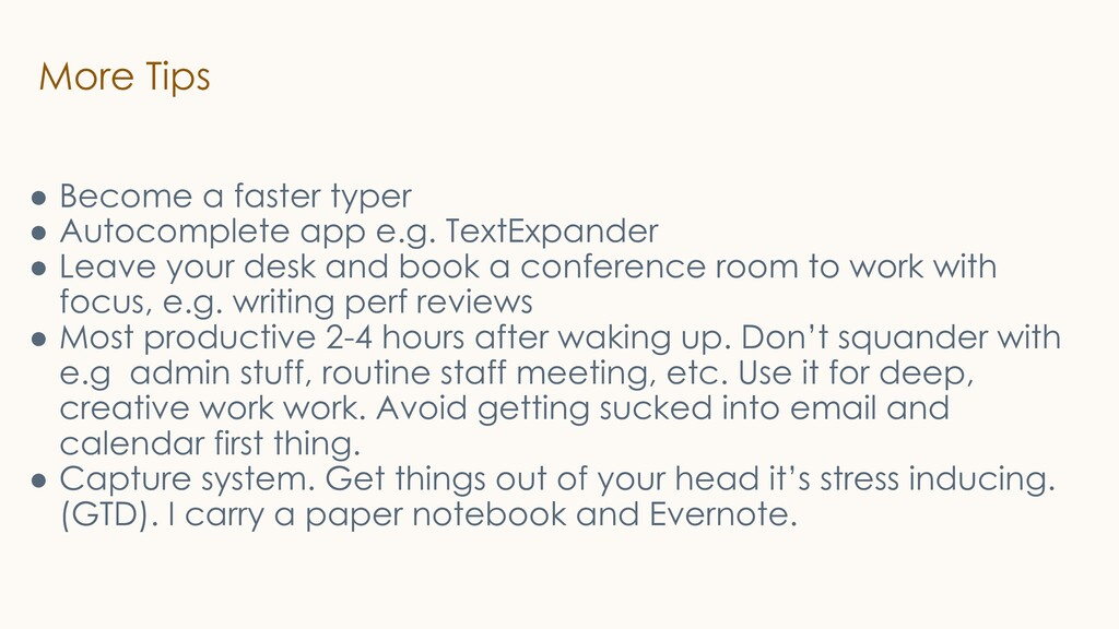 More Tips ● Become a faster typer ● Autocomplet...