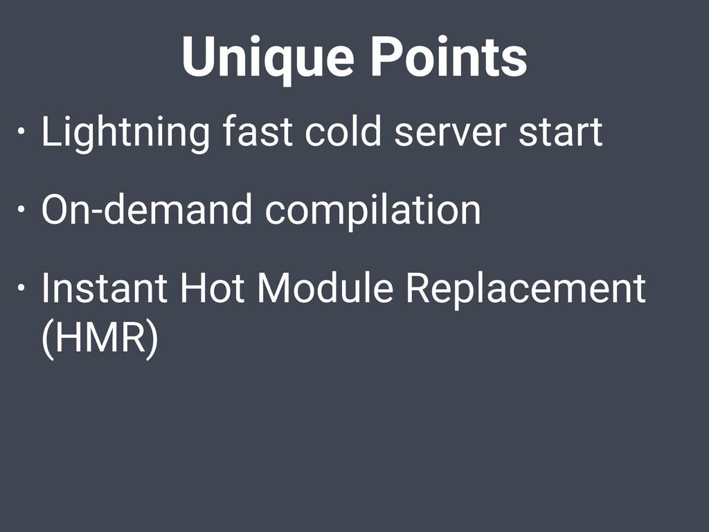 Unique Points • Lightning fast cold server star...