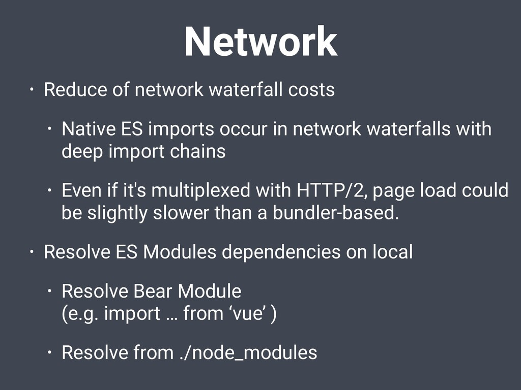 Network • Reduce of network waterfall costs • N...