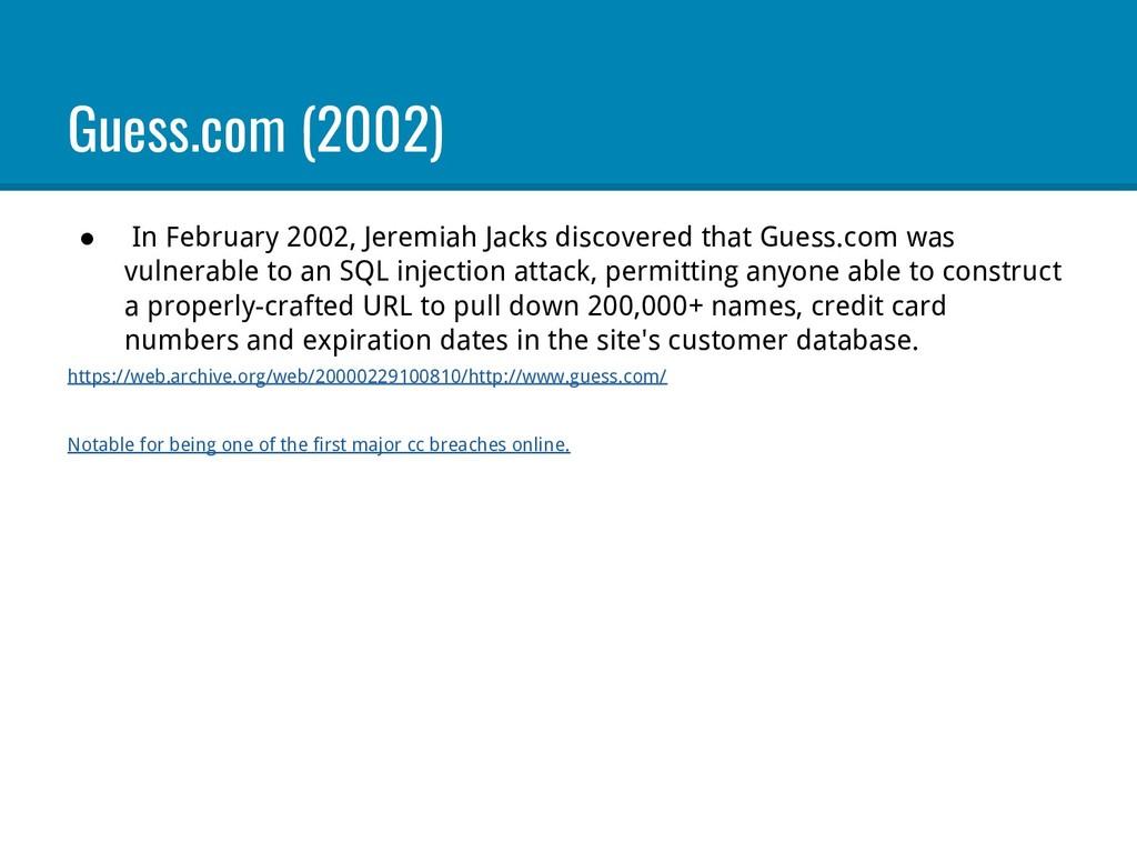 Guess.com (2002) ● In February 2002, Jeremiah J...
