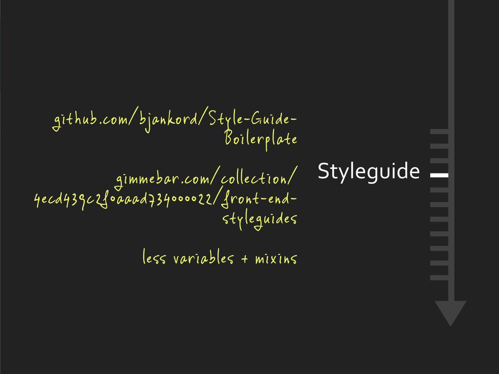 Styleguide github.com/bjankord/Style-Guide- Boi...