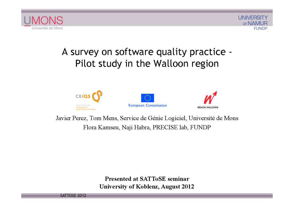 A survey on software quality practice - Pilot s...