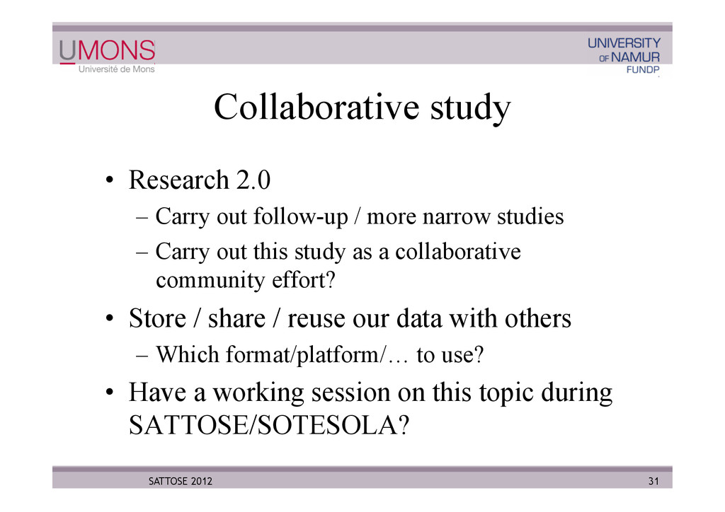 Collaborative study •  Research 2.0 –  Carry ou...