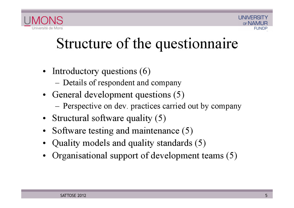 Structure of the questionnaire •  Introductory ...