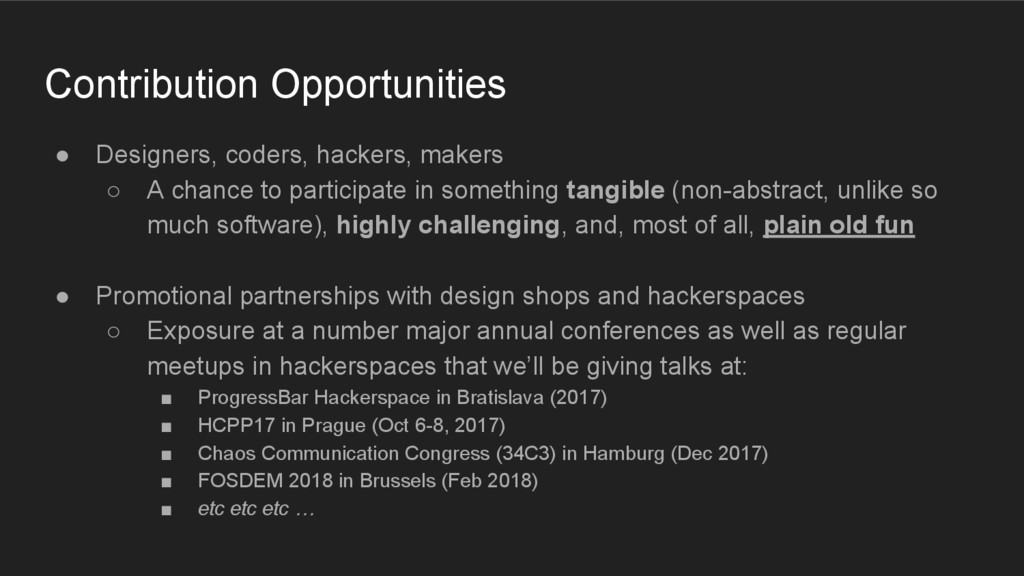 ● Designers, coders, hackers, makers ○ A chance...