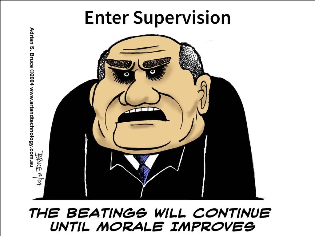 Enter Supervision