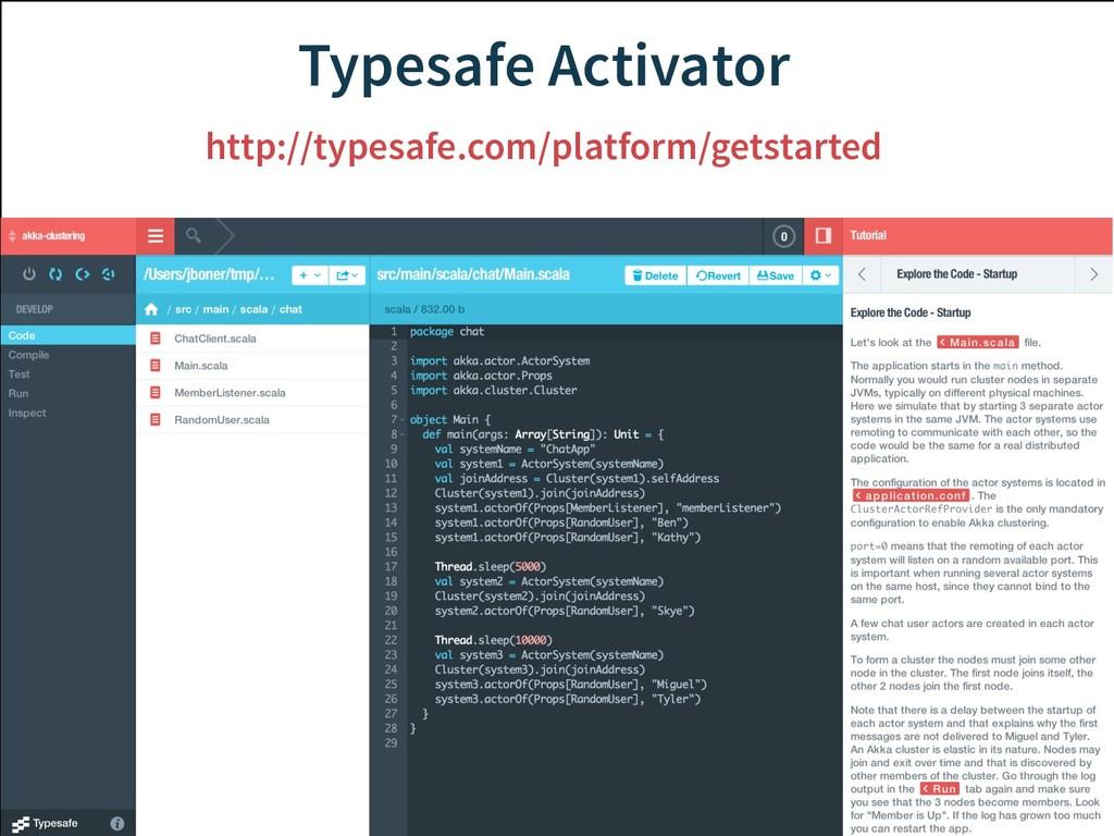 Typesafe Activator http://typesafe.com/platform...