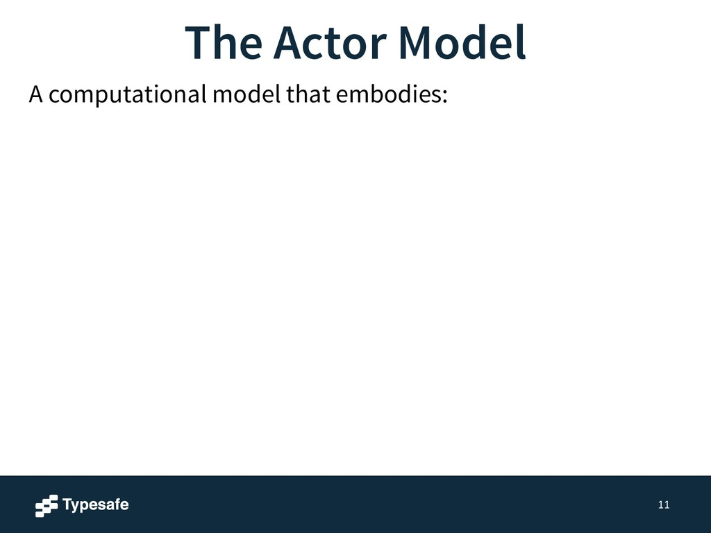11 A computational model that embodies: The Act...