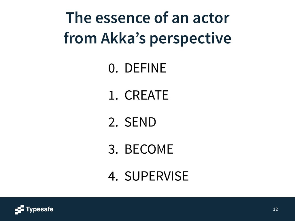 The essence of an actor from Akka's perspective...