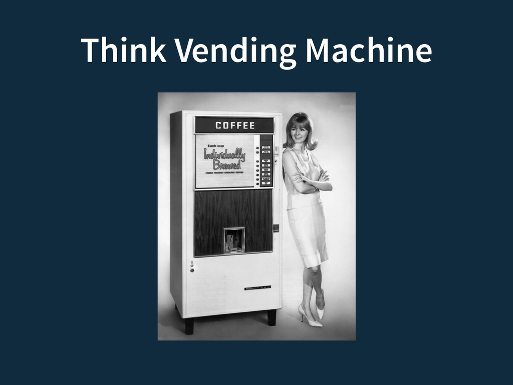 Think Vending Machine