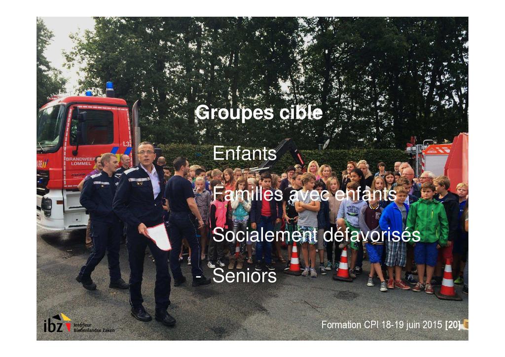 Groupes cible - Enfants - Familles avec enfants...