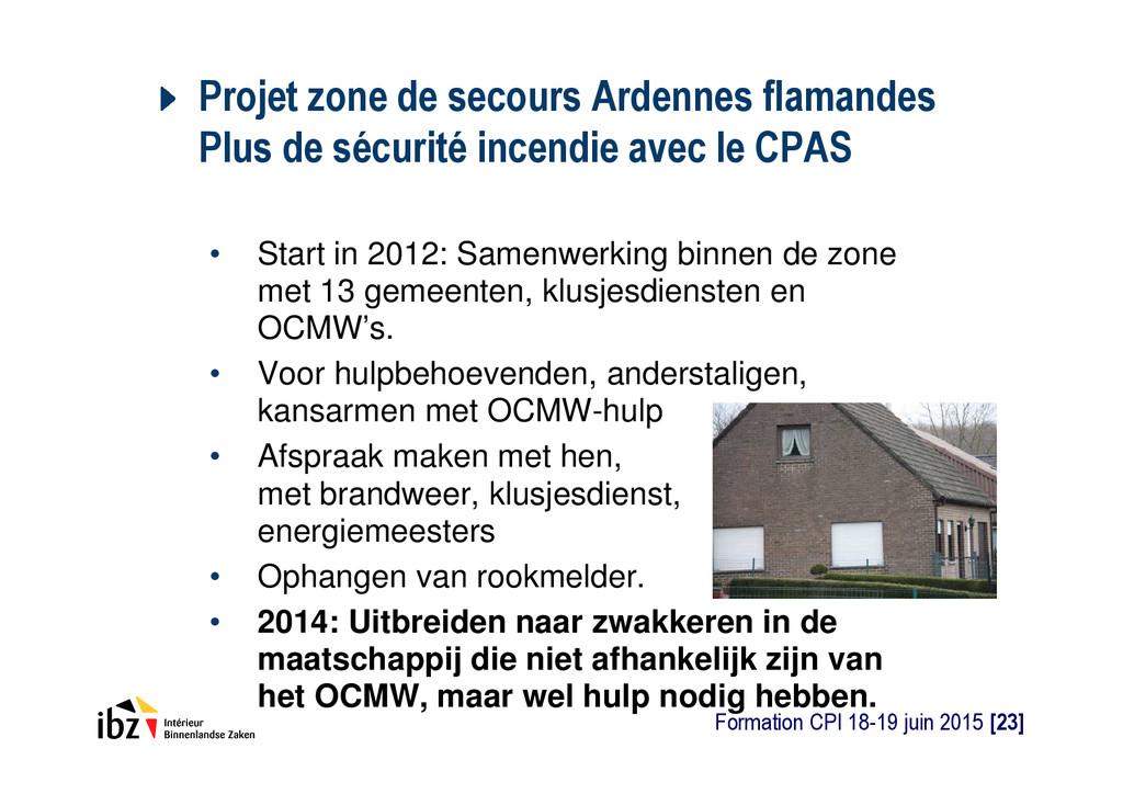 Projet zone de secours Ardennes flamandes Plus ...