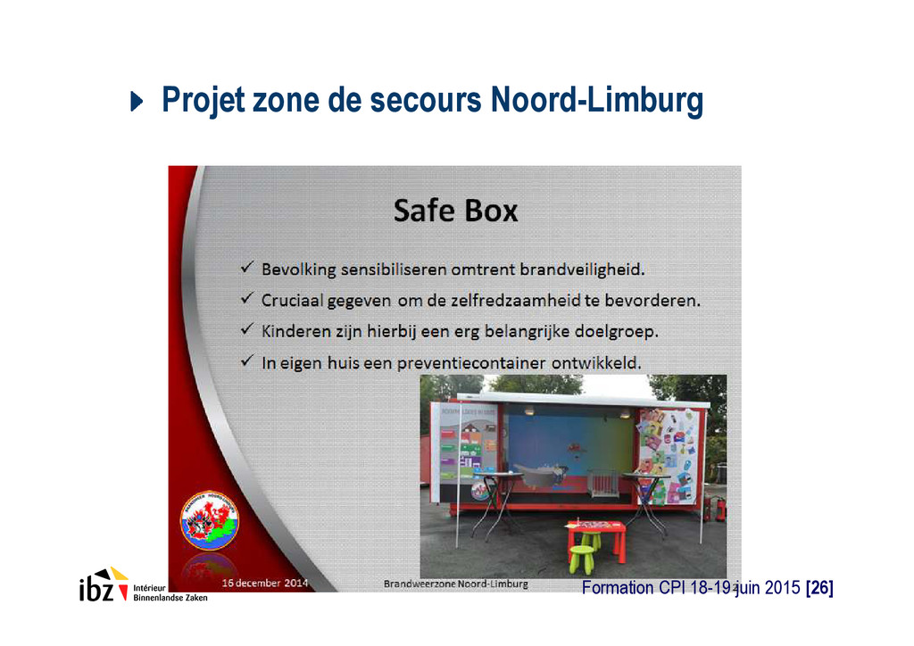 Projet zone de secours Noord-Limburg Formation ...