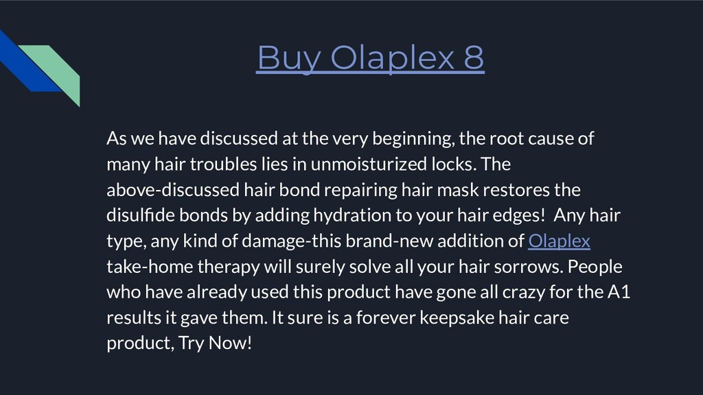 Buy Olaplex 8 As we have discussed at the very ...